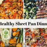 Seventeen Healthy Sheet Pan Dinners