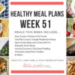 Healthy Meal Plans Week 51