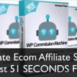 WP Commission Machine Review – Passive Income from AliExpress, Ebay & Amazon