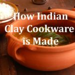 Ancient Cookware – How our Indian Clay Cooking Pots are Made