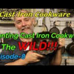 Hunting Cast Iron Cookware In The WILD!!! Episode-8