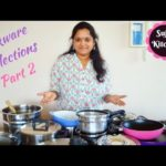 இதுவும் உங்களுக்கு பிடிக்கும்||Cookware Collections Part 2