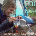 Backpacking Food (Cook, No-Cook, Cold Soaking, Storage, Stoves, Cookware)