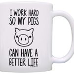 Pet Pig Gifts I Work Hard so my Pigs Can Have a Better Life Funny Pig Pet Potbelly Pig Farmer Gift Coffee Mug Tea Cup White