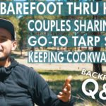 Barefoot Thru Hiking, Couples Sharing Gear, & Keeping Cookware Clean – Q&A7