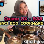 Unboxing dan Review Peralatan Memasak OXONE Tipe OX 933 Eco Cookware Set