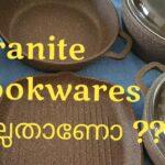ഇതുപോലെയുള്ള പാത്രത്തെ കുറിച്ച് അറിയണമെങ്കിൽ ഈ വിഡിയോ കണ്ടു നോക്കൂ  Granite Cookware Review